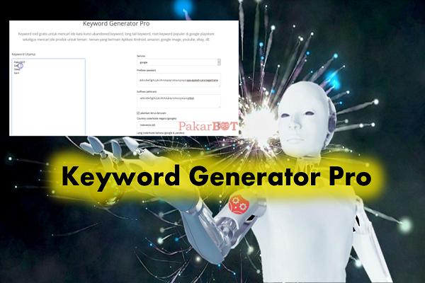 Tool Riset Keyword Gratis Terlengkap - Keyword Generator Pro