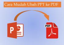 Cara Mudah Ubah PPT ke PDF