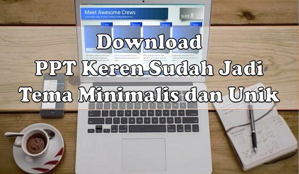 Download PPT Keren Sudah Jadi Tema Minimalis dan Unik